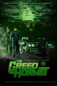 The Greed Hornet: Political Satire movie poster